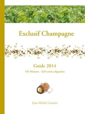 Guide EXCLUSIF CHAMPAGNE - Jean-Michel Garnier